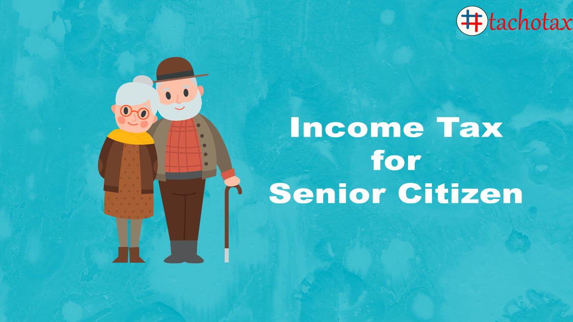 Rates for income tax for senior citizens.