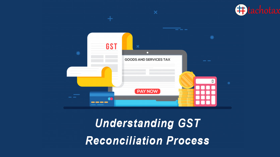 It is extremely important to understand the process and the issues faceed during GST reconciliation.