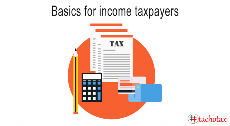 Basic Guidance for Income Tax payers